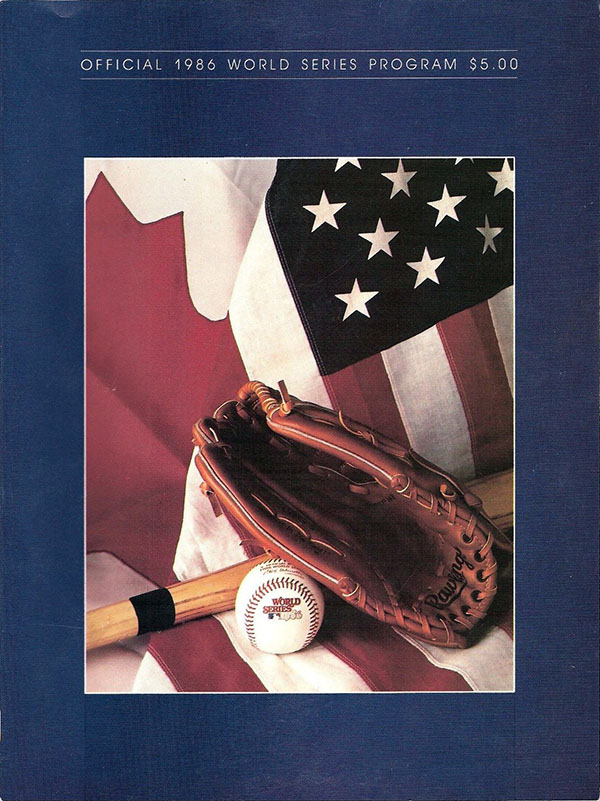 1986 WORLD SERIES (NEW YORK METS VS. BOSTON RED SOX)