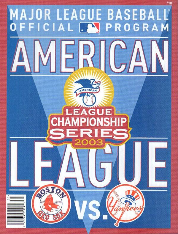2003 ALCS (NEW YORK YANKEES VS. BOSTON RED SOX)