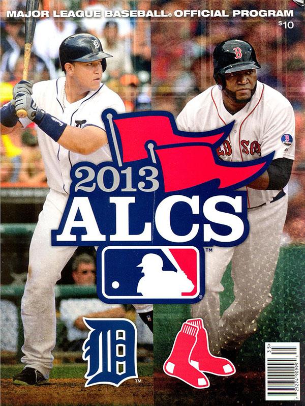2013 ALCS (BOSTON RED SOX VS. DETROIT TIGERS)