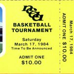 Ticket Please: 1984 March Madness Second Round
