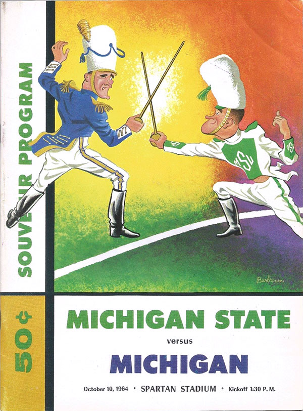 MICHIGAN STATE SPARTANS VS. MICHIGAN WOLVERINES (OCTOBER 10, 1964)