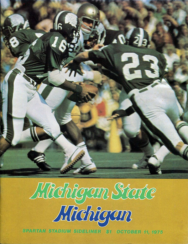 MICHIGAN STATE SPARTANS VS. MICHIGAN WOLVERINES (OCTOBER 11, 1975)