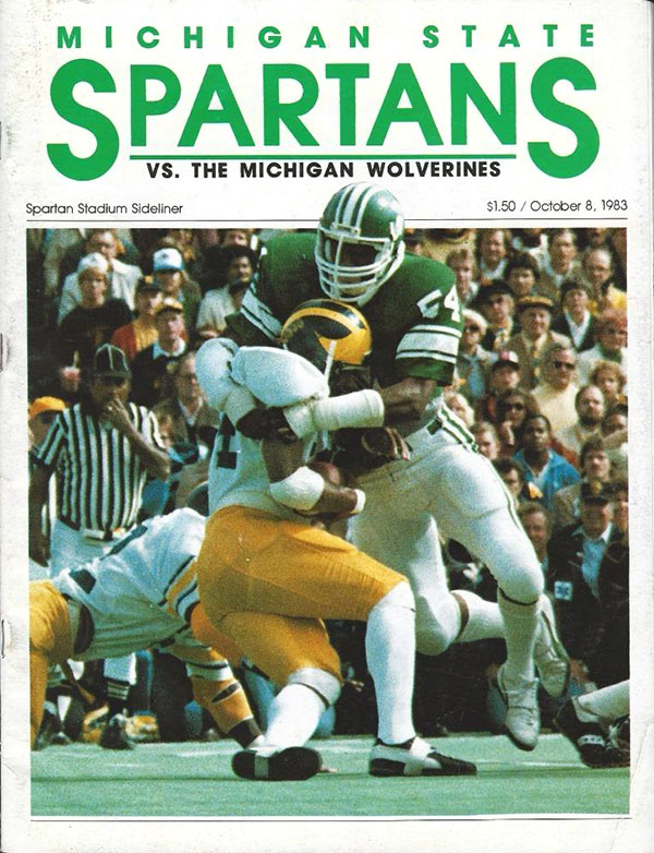 MICHIGAN STATE SPARTANS VS. MICHIGAN WOLVERINES (OCTOBER 8, 1983)