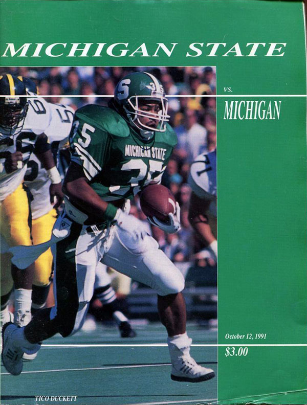 MICHIGAN STATE SPARTANS VS. MICHIGAN WOLVERINES (OCTOBER 12, 1991)