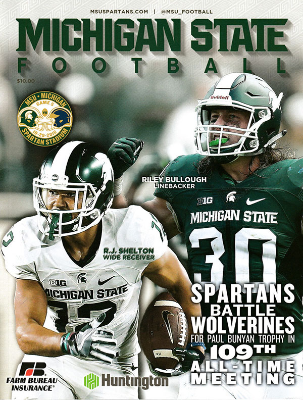 MICHIGAN STATE SPARTANS VS. MICHIGAN WOLVERINES (OCTOBER 29, 2016)
